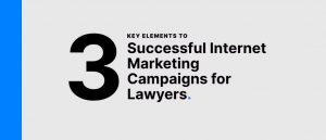 3 keys to lawyer marketing success in 2021