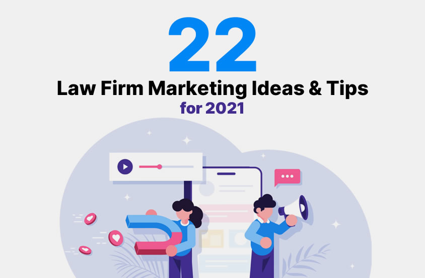 Law Firm Marketing Tips for 2021